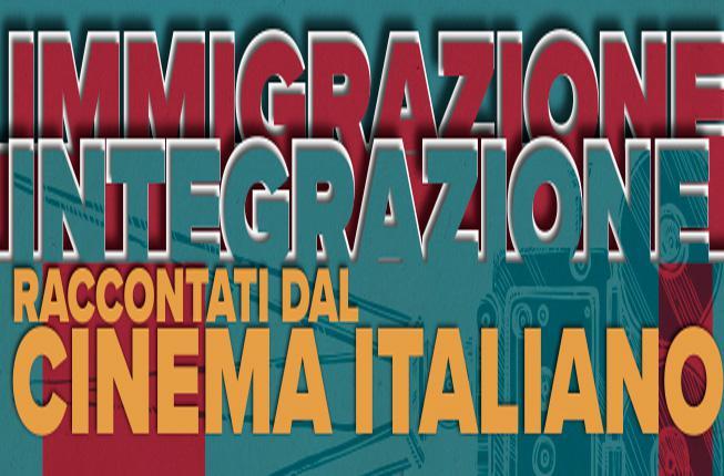 Collegamento a Immigrazione e integrazione raccontati dal cinema italiano - 22 e 29 maggio - 4 giugno 2019